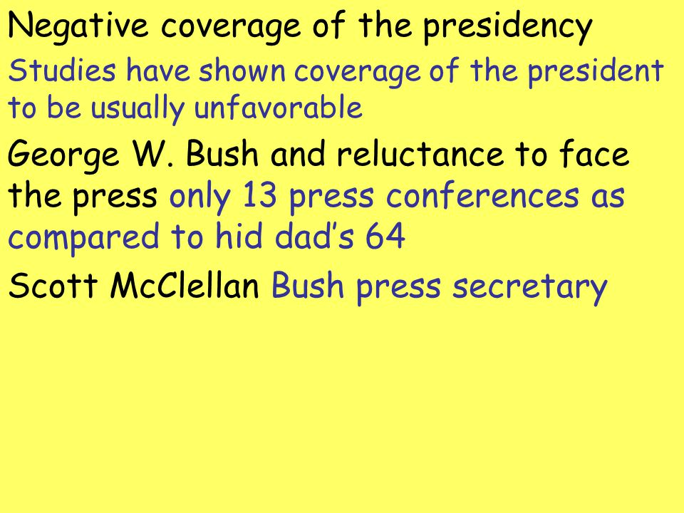 Negative coverage of the presidency