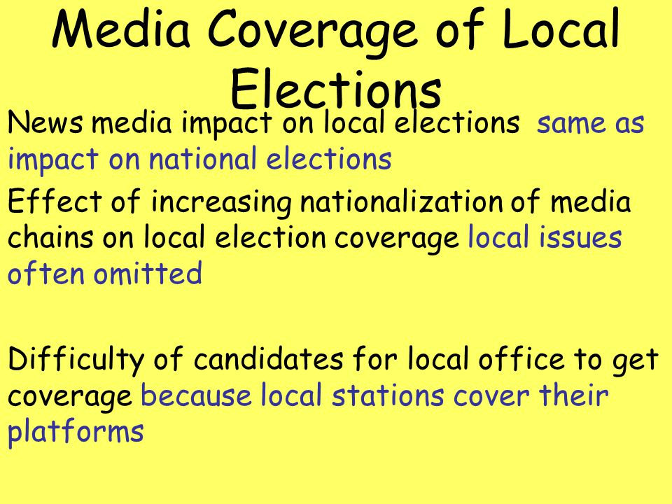 Media Coverage of Local Elections