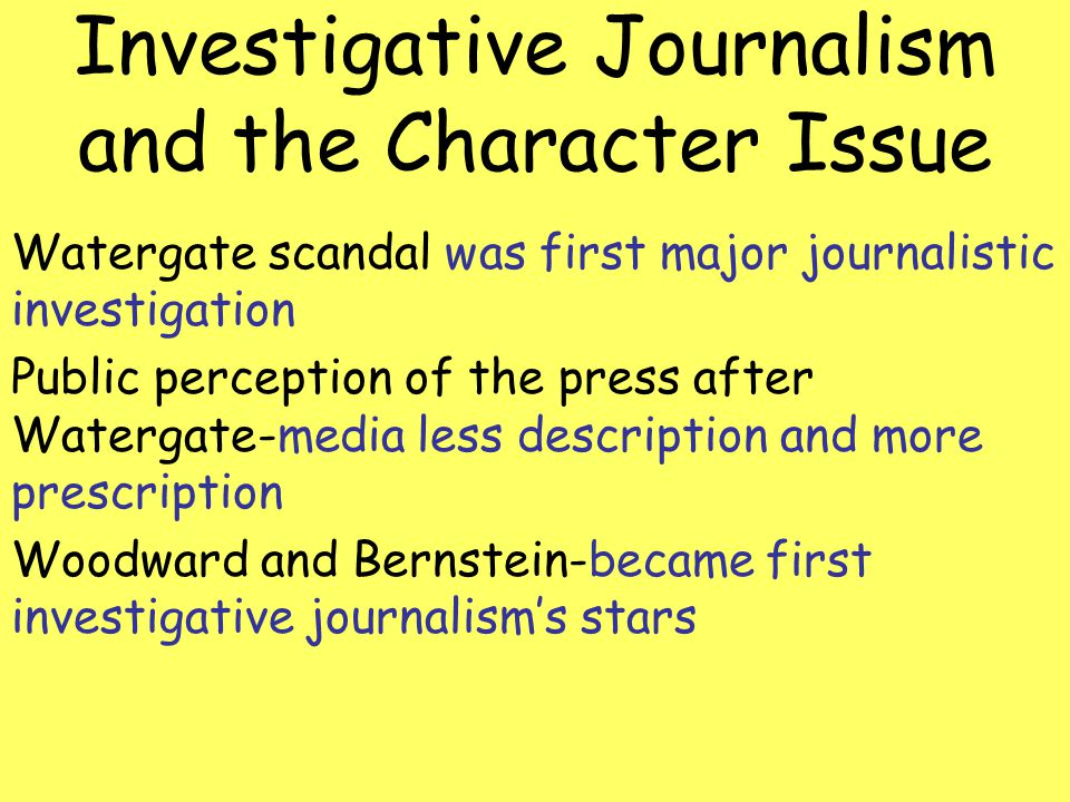 Investigative Journalism and the Character Issue
