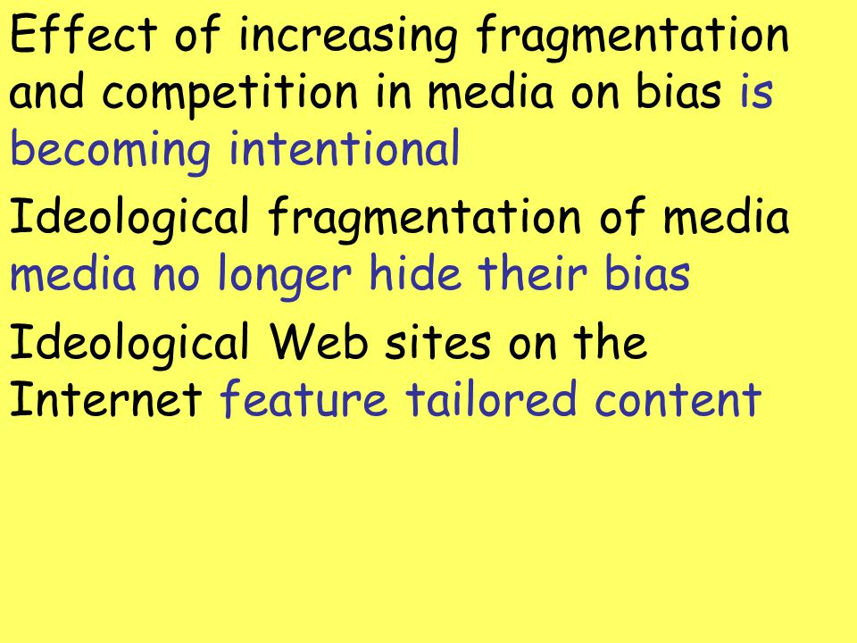 Effect of increasing fragmentation and competition in media on bias is becoming intentional
