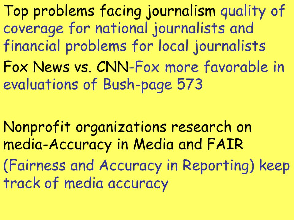 Top problems facing journalism quality of coverage for national journalists and financial problems for local journalists