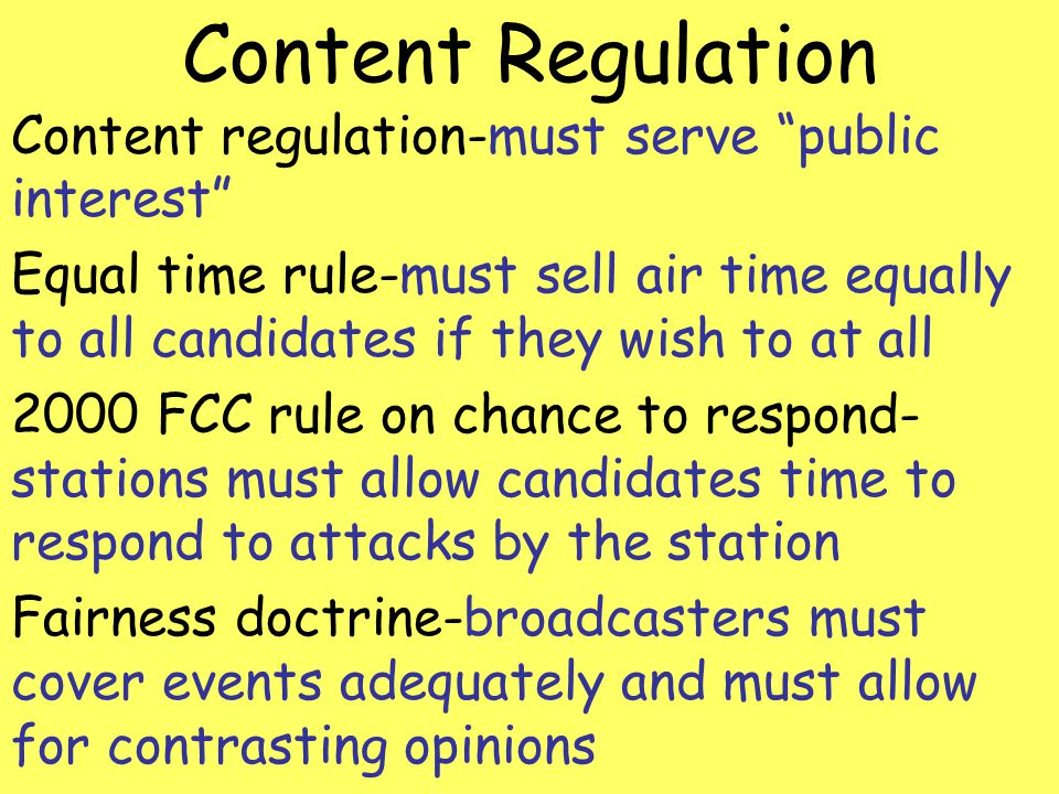 Content Regulation Content regulation-must serve public interest