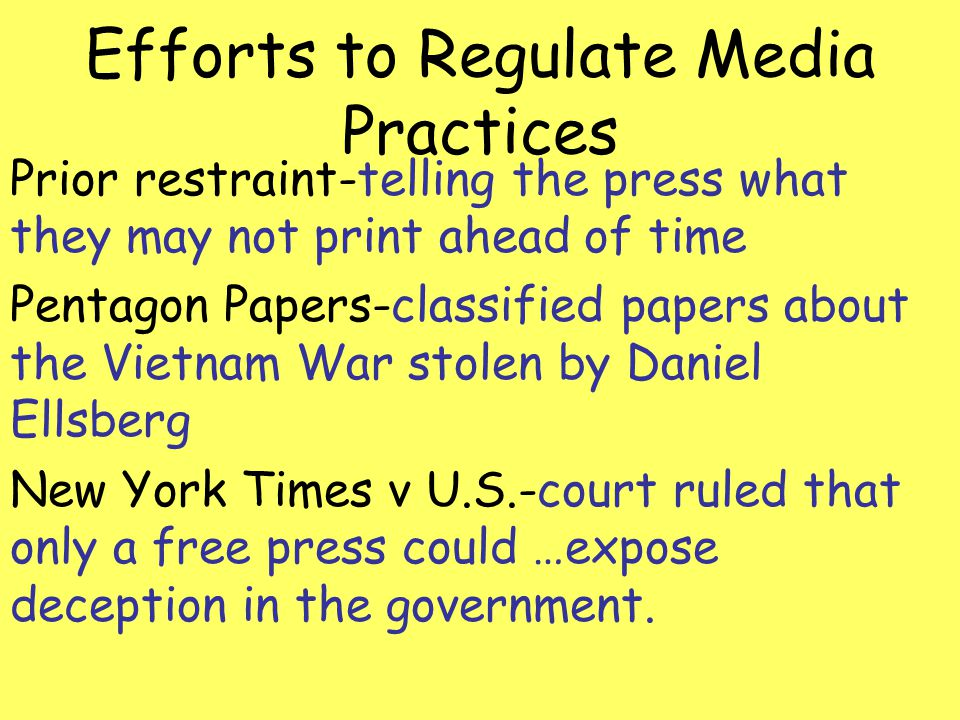 Efforts to Regulate Media Practices