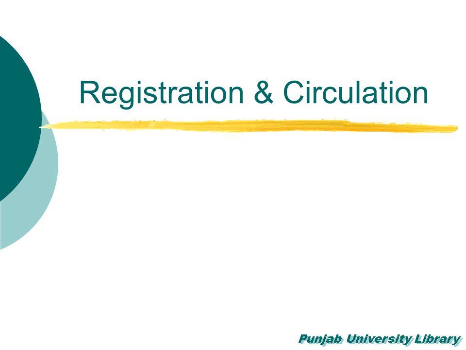 Registration & Circulation