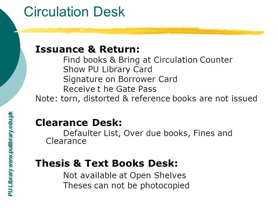 Circulation Desk Issuance & Return: Clearance Desk: