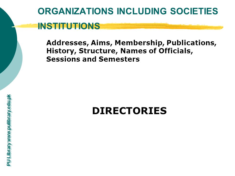 ORGANIZATIONS INCLUDING SOCIETIES INSTITUTIONS
