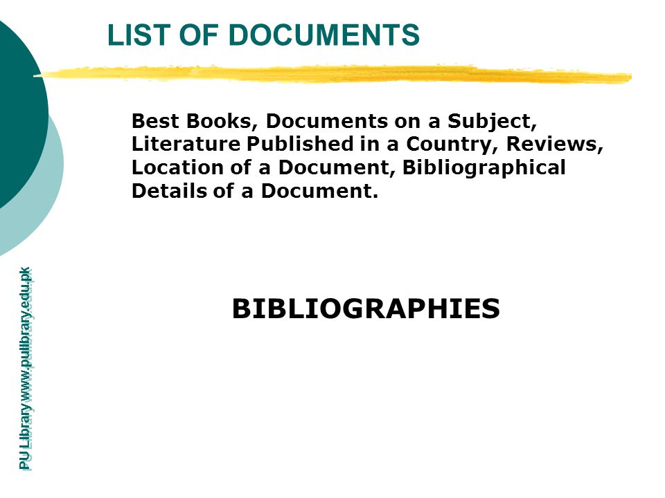 LIST OF DOCUMENTS BIBLIOGRAPHIES