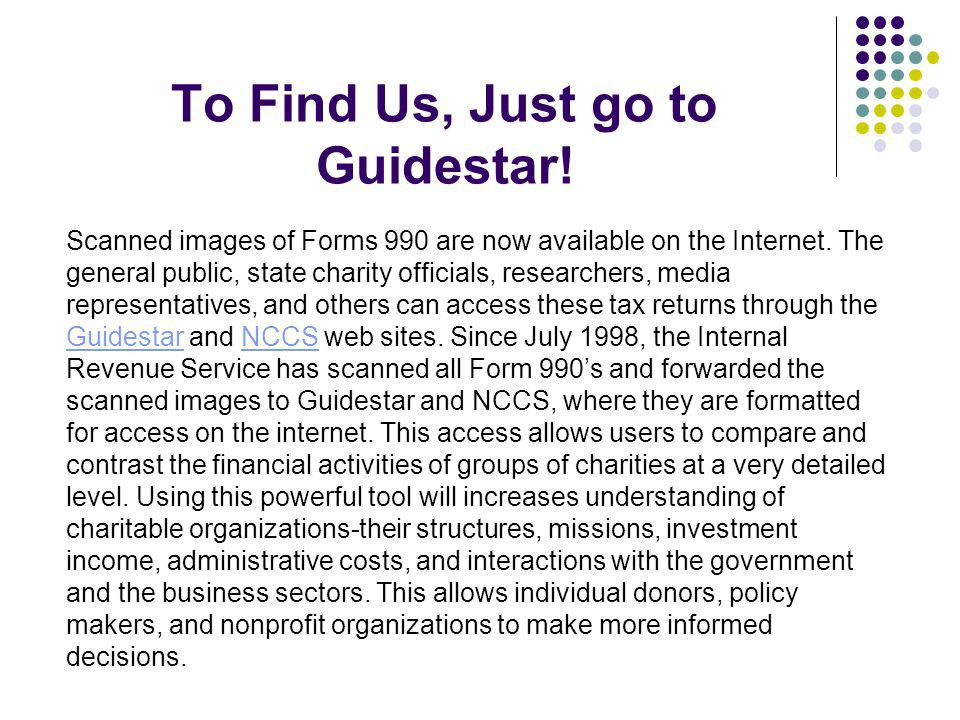 To Find Us, Just go to Guidestar!