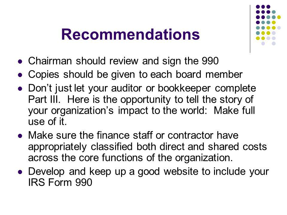 Recommendations Chairman should review and sign the 990