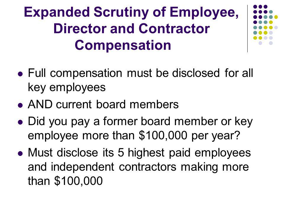 Expanded Scrutiny of Employee, Director and Contractor Compensation