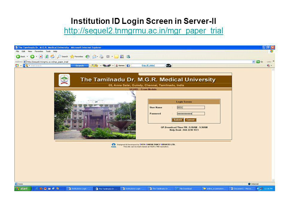 Institution ID Login Screen in Server-II http://sequel2. tnmgrmu. ac