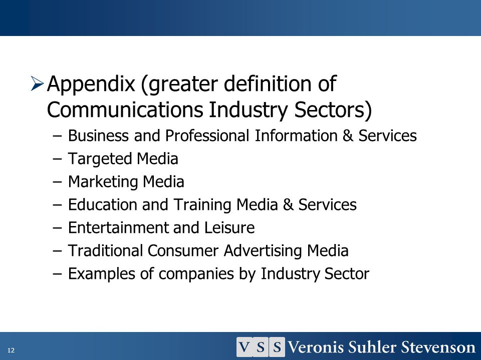 Appendix (greater definition of Communications Industry Sectors)