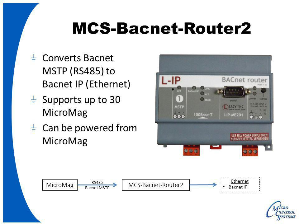 MCS-Bacnet-Router2 Converts Bacnet MSTP (RS485) to Bacnet IP (Ethernet) Supports up to 30 MicroMag.