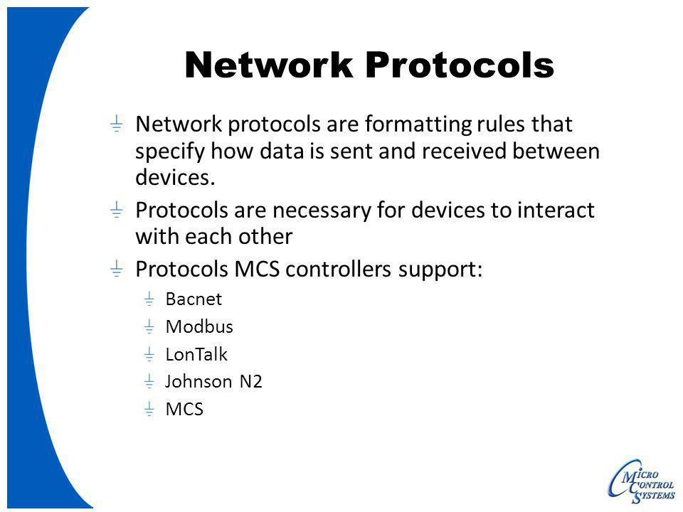 Network Protocols Network protocols are formatting rules that specify how data is sent and received between devices.
