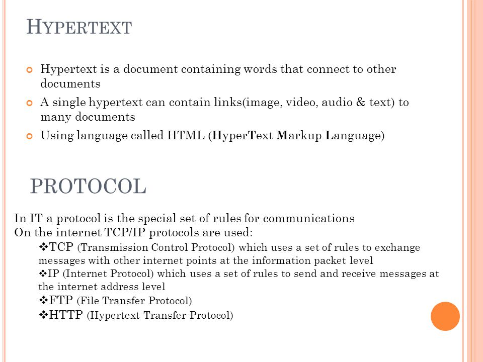 Hypertext Hypertext is a document containing words that connect to other documents.