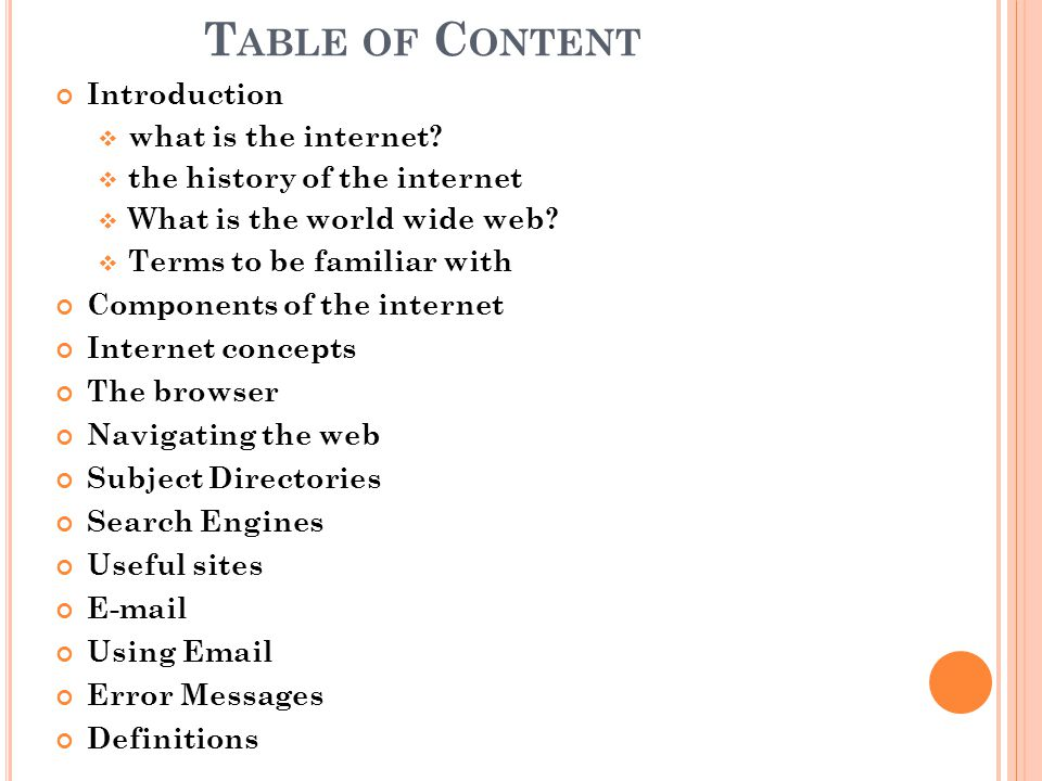 Table of Content Introduction what is the internet