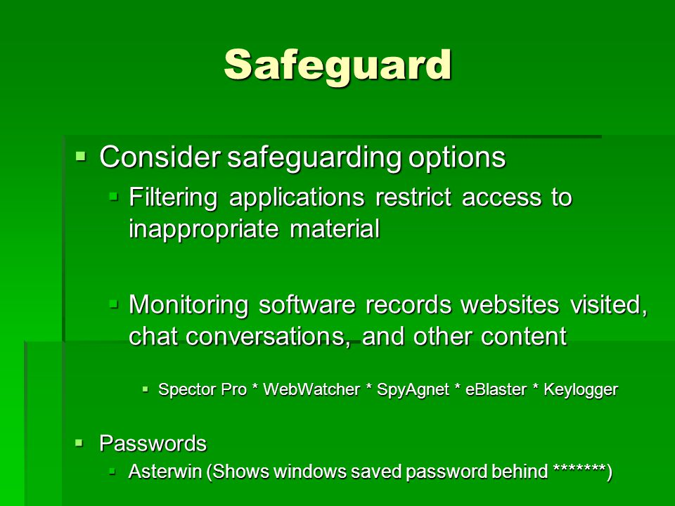 Safeguard Consider safeguarding options