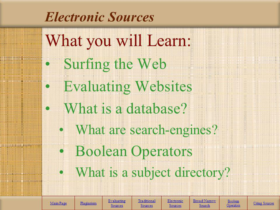 What you will Learn: Surfing the Web Evaluating Websites