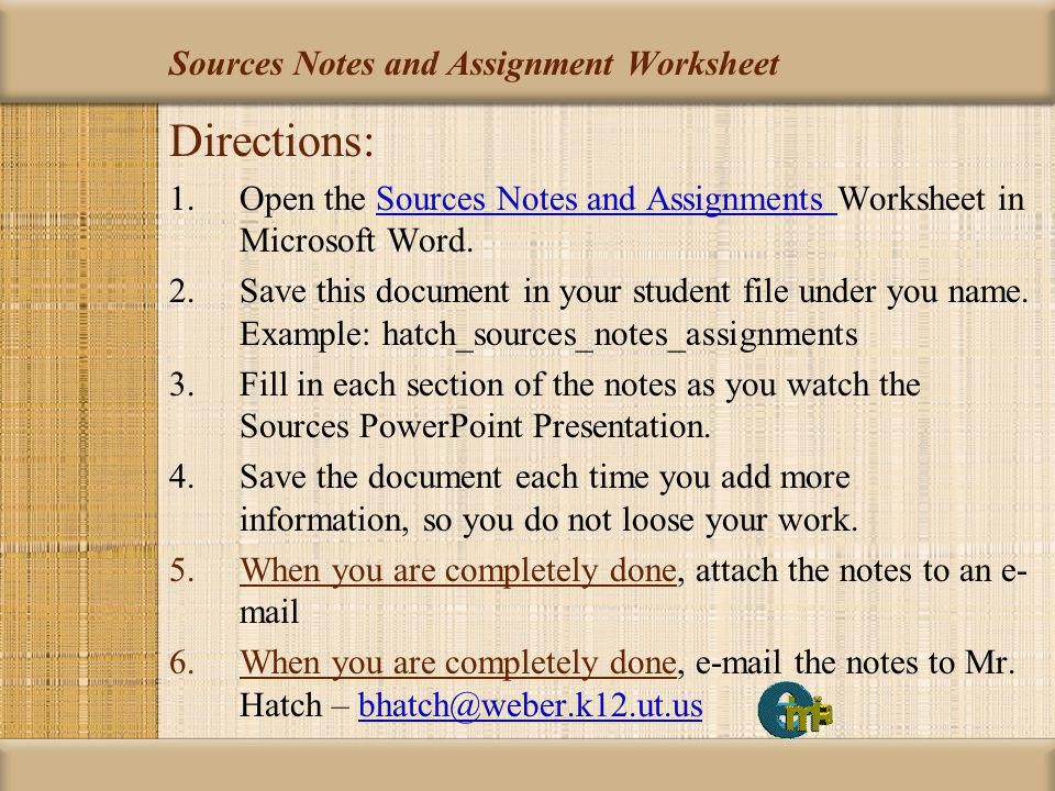 Sources Notes and Assignment Worksheet