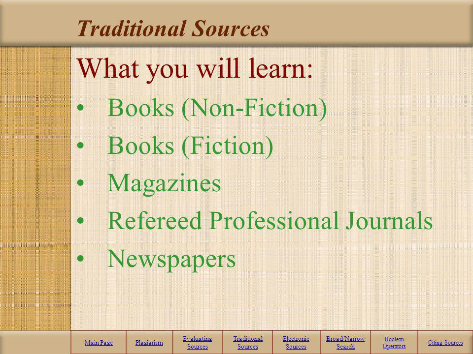 What you will learn: Books (Non-Fiction) Books (Fiction) Magazines