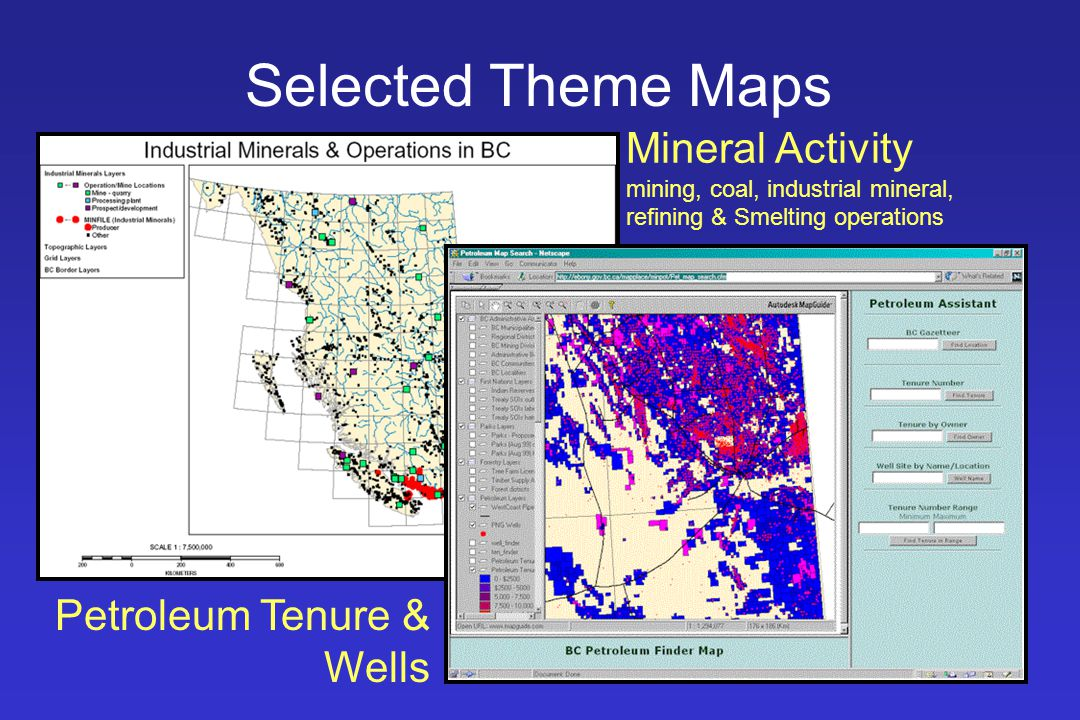 Selected Theme Maps Mineral Activity mining, coal, industrial mineral, refining & Smelting operations.