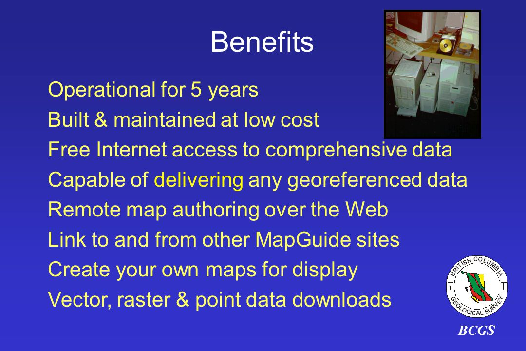Benefits Operational for 5 years Built & maintained at low cost