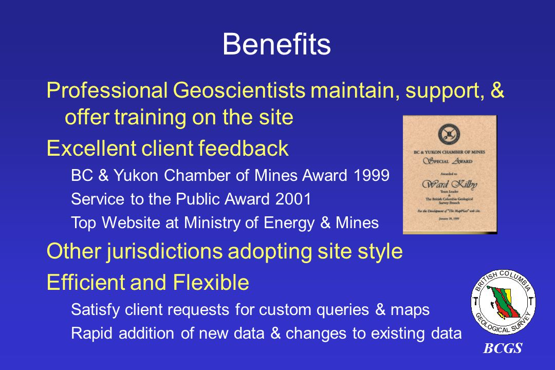 Benefits Professional Geoscientists maintain, support, & offer training on the site. Excellent client feedback.