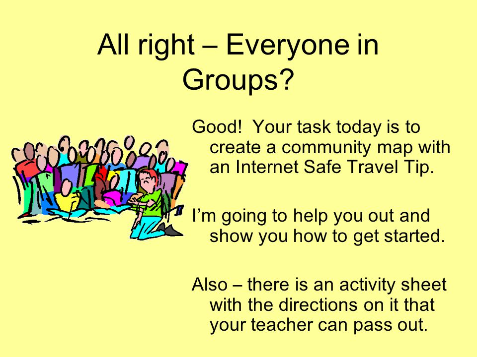 All right – Everyone in Groups