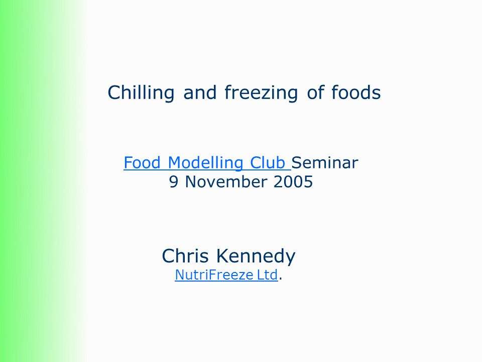 Chilling and freezing of foods