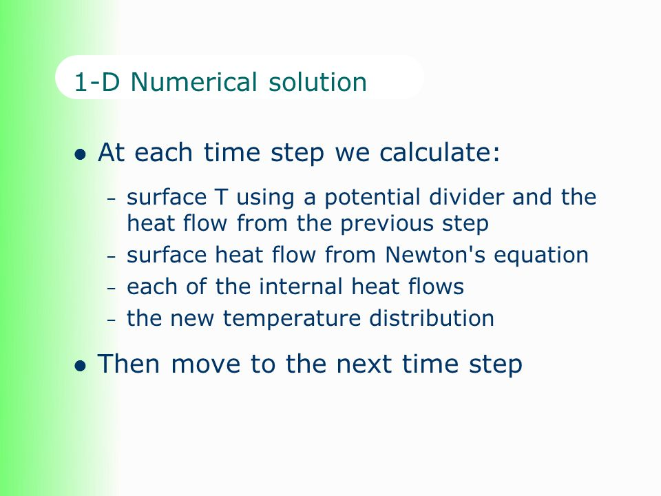 At each time step we calculate: