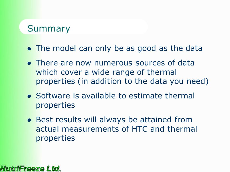 Summary The model can only be as good as the data