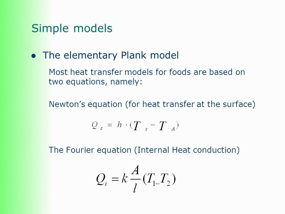 Simple models The elementary Plank model
