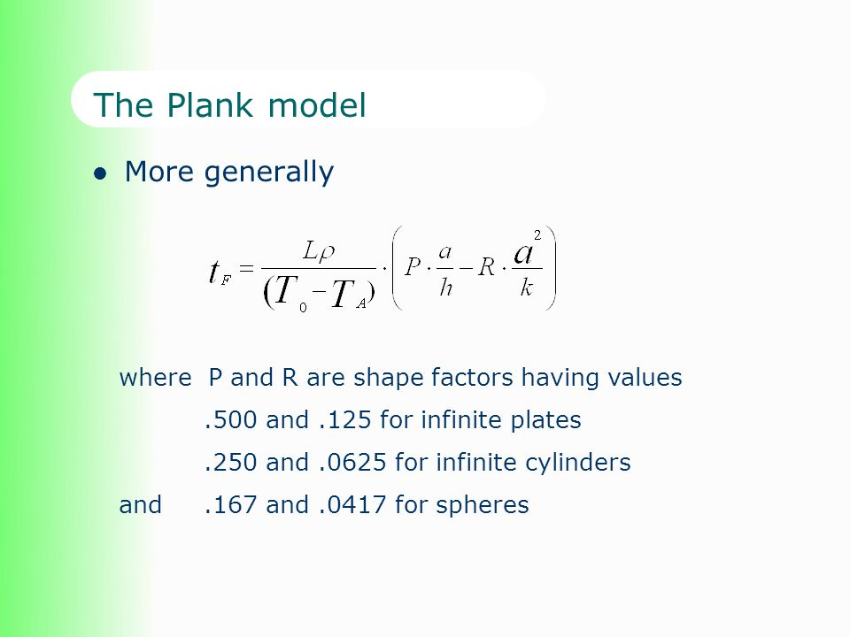 The Plank model More generally