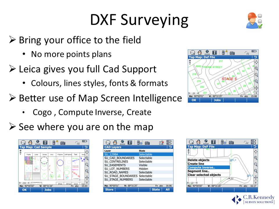 DXF Surveying Bring your office to the field
