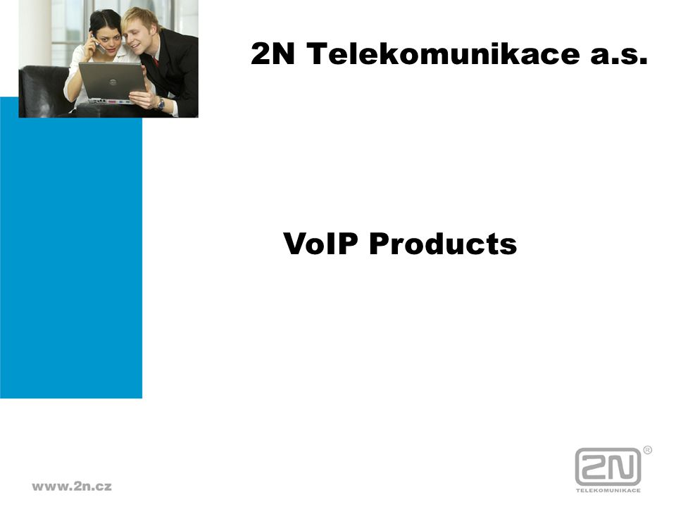 2N Telekomunikace a.s. VoIP Products
