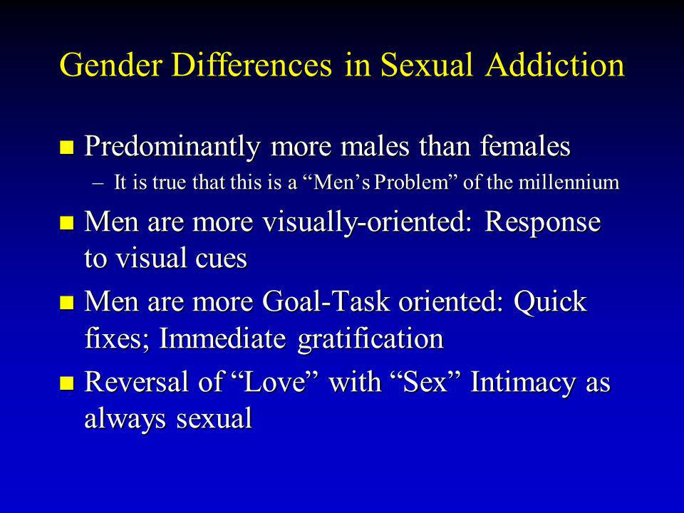 Gender Differences in Sexual Addiction