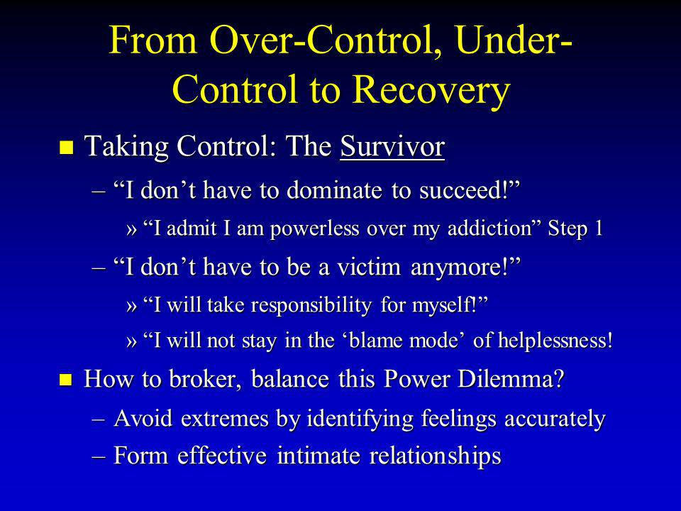 From Over-Control, Under-Control to Recovery