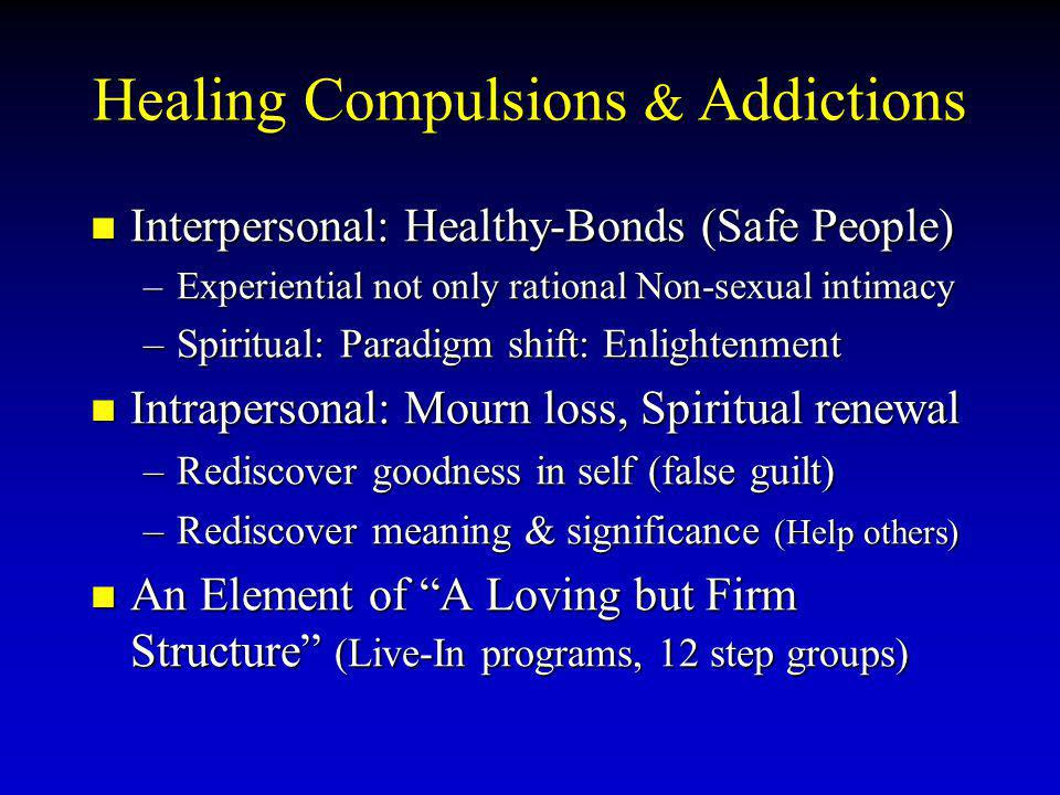 Healing Compulsions & Addictions