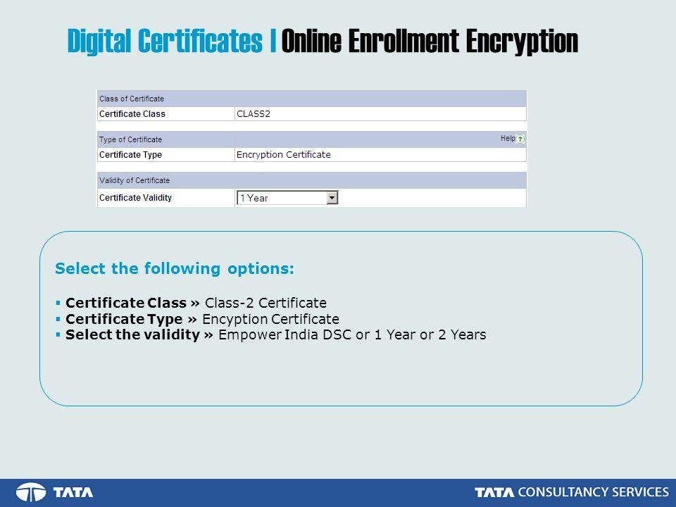 Digital Certificates | Online Enrollment Encryption