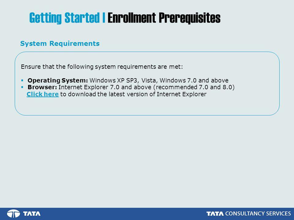 Getting Started | Enrollment Prerequisites