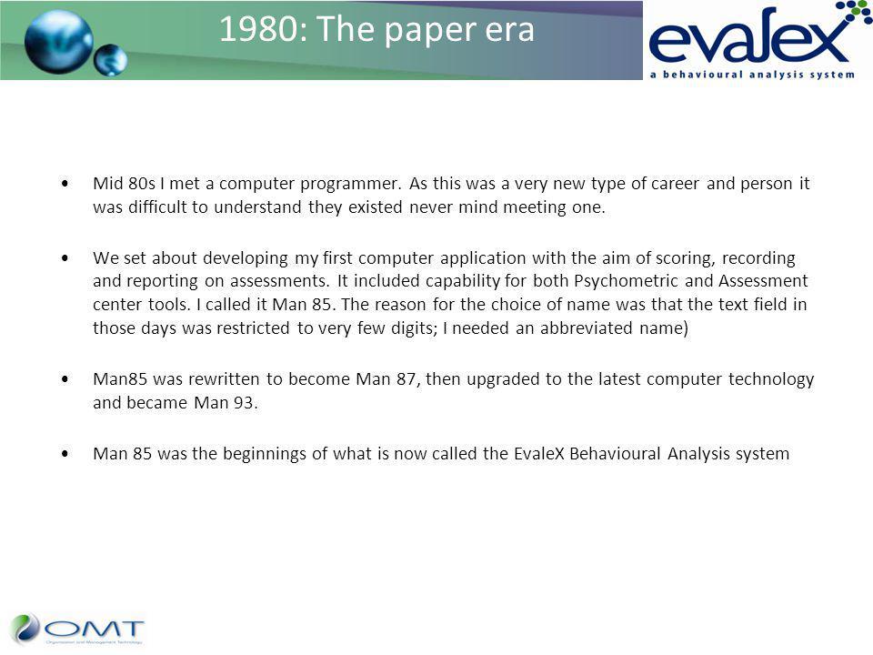 1980: The paper era