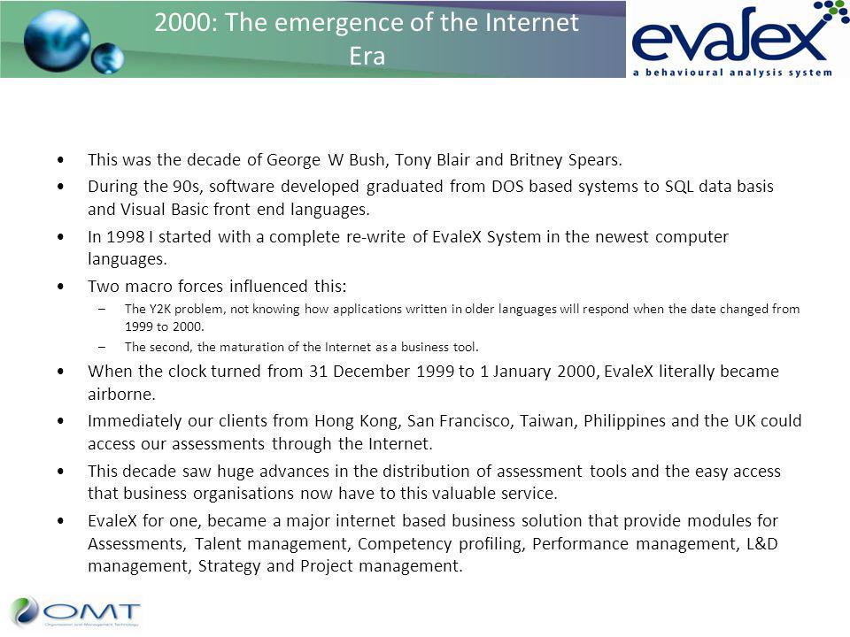 2000: The emergence of the Internet Era