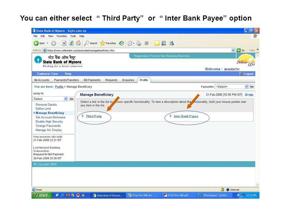 You can either select Third Party or Inter Bank Payee option
