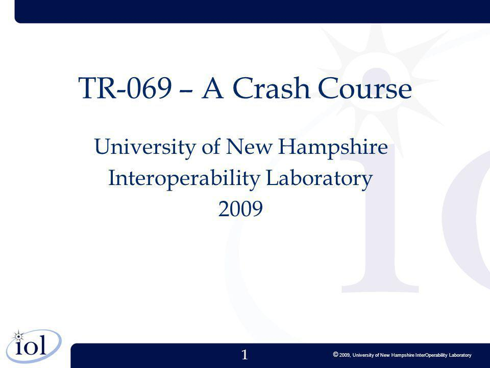 University of New Hampshire Interoperability Laboratory 2009