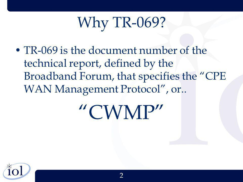 Why TR-069