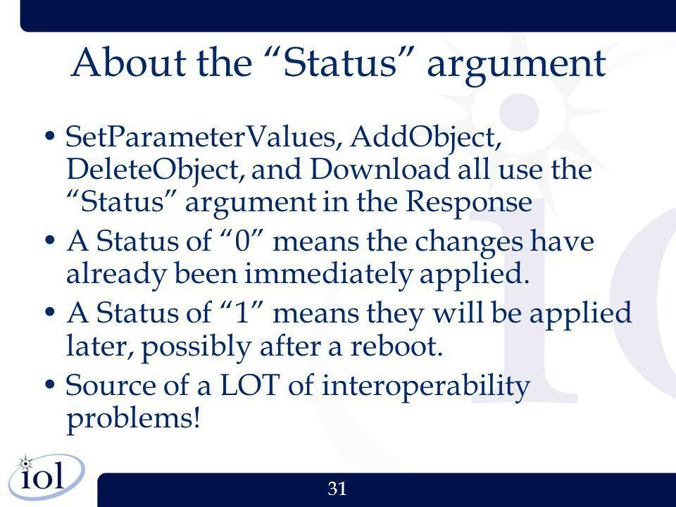 About the Status argument