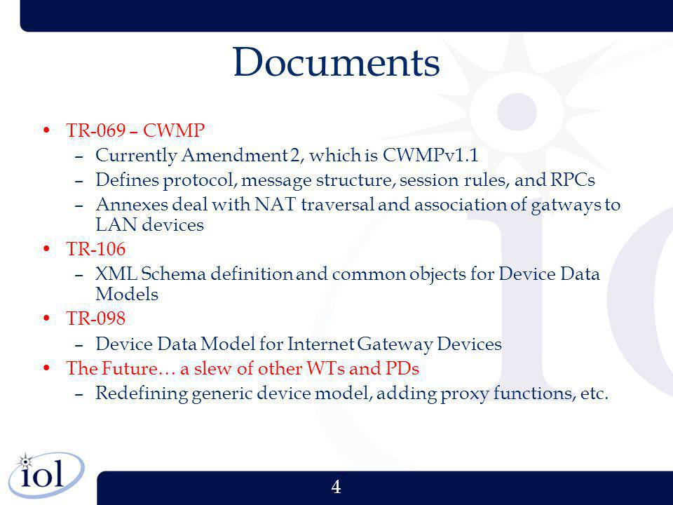 Documents TR-069 – CWMP Currently Amendment 2, which is CWMPv1.1