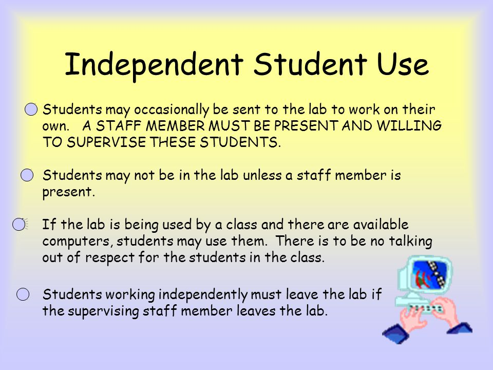 Independent Student Use