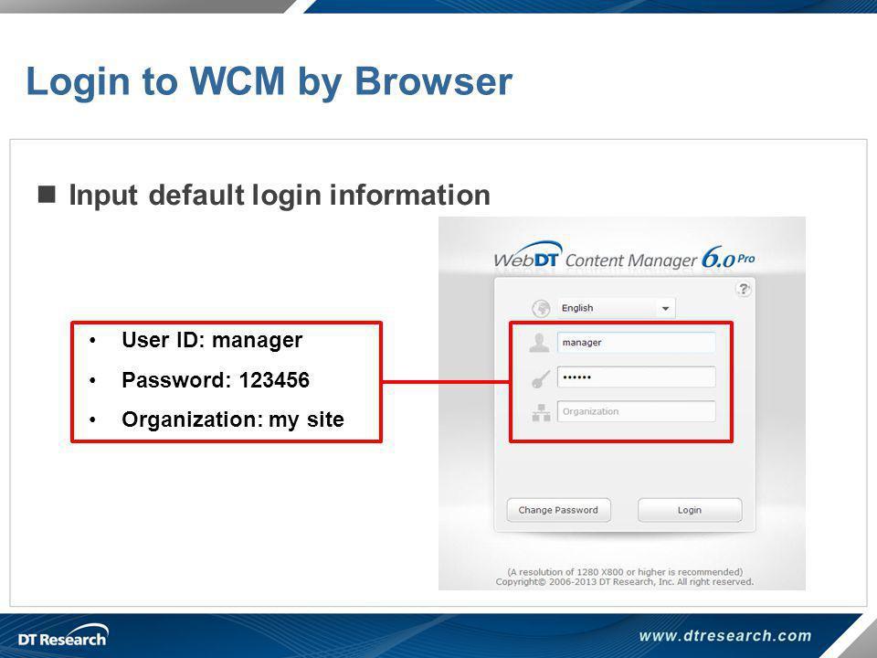 Login to WCM by Browser Input default login information