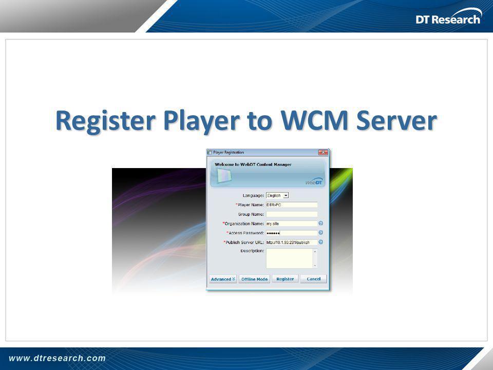 Register Player to WCM Server